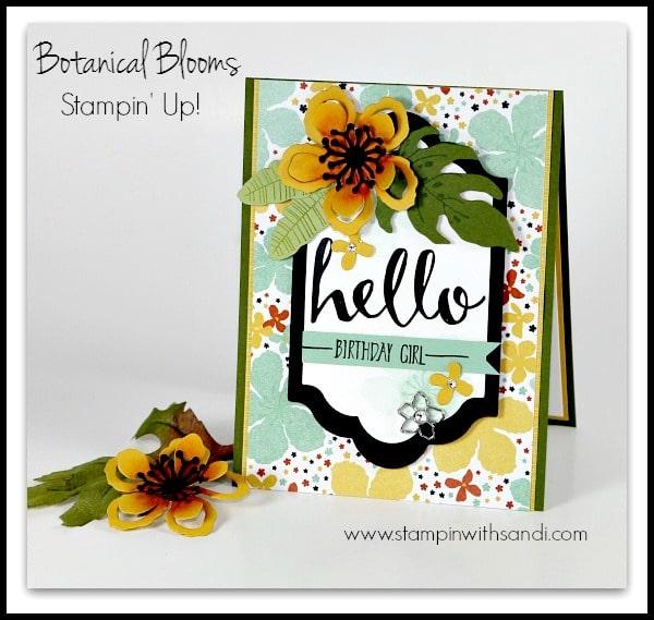 Stampin Botanical Blooms Birthday Card By Sandi @ www.stampinwithsandi.com