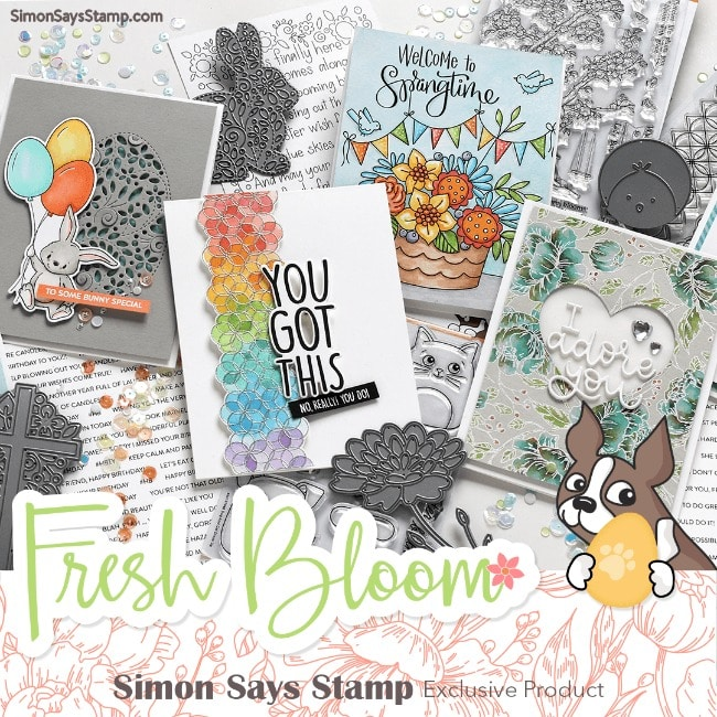 Simon Says Stamp - NEW Release - Fresh Bloom