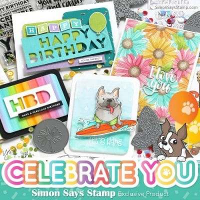 Celebrate You – NEW RELEASE from Simon Says Stamp