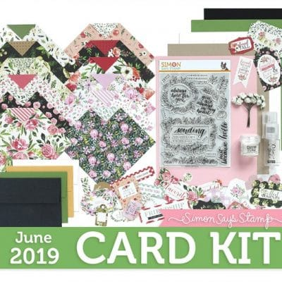 Simon Says Stamp – June 2019 Card Kit