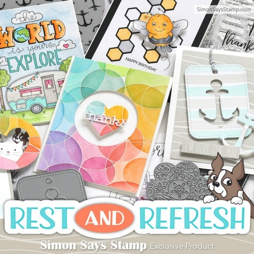 Simon Says Stamp June Rest and Refresh release