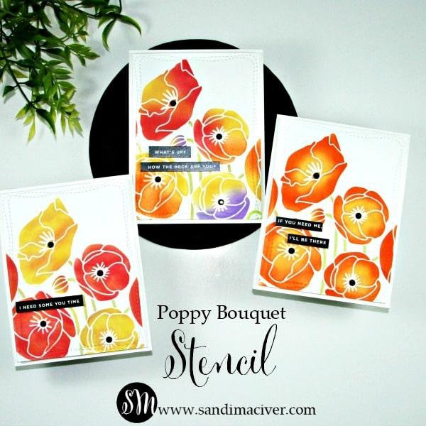 Simon Says Stamp Poppy Bouquet Stencil Part 2