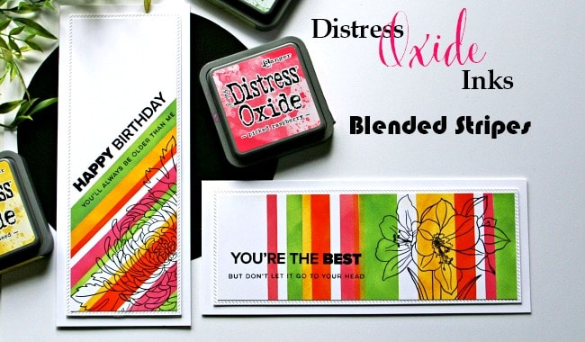 NEW VIDEO - Distress Oxide Inks - Blended Stripes