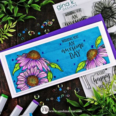 Slimline Card Gina K Colossal Cone Flower Card