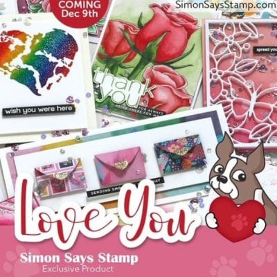 Simon Says Stamp New Release – LOVE YOU