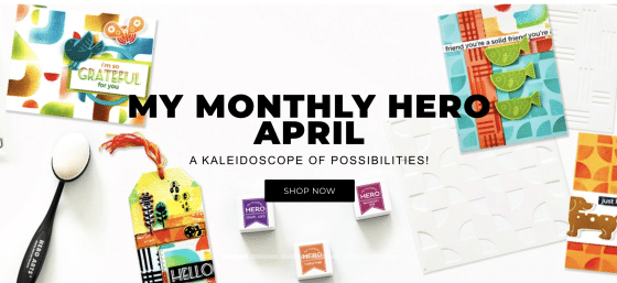 April My Monthly Hero banner