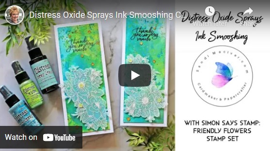 image of a distress oxide sprays ink smooshing video