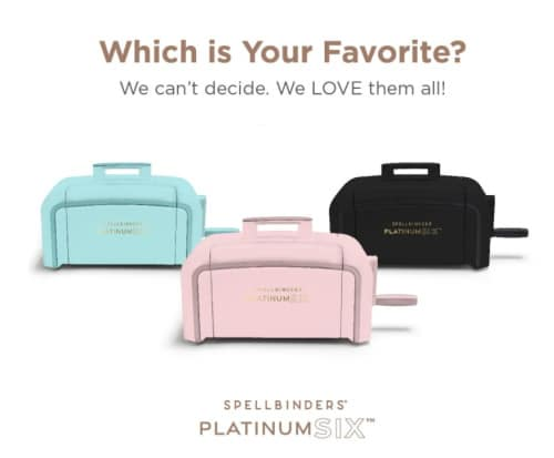 picture of three new colors of Spellbinders PlatinumSIX die cutting machine