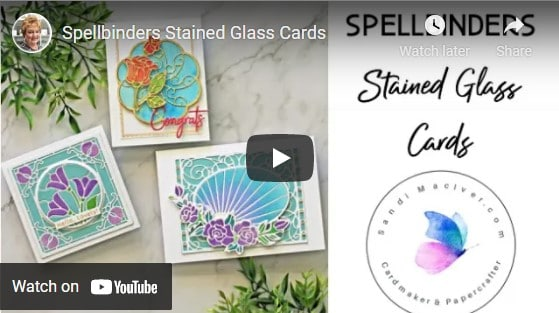 card making video tutorial on how to create handmade cards that look like stained glass using Spellbinders dies